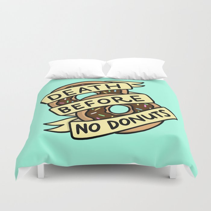 Death Before No Donuts Duvet Cover