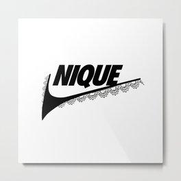 Nique Metal Print
