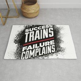 Success Trains Failure Complains Rug