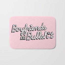 Boyfriends are Bullsh*t Bath Mat