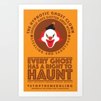STOP THE MEDDLING - The Hypnotic Ghost Clown  Art Print
