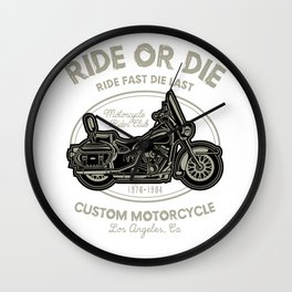 Ride Or Die Motorcycle Rider Club Wall Clock