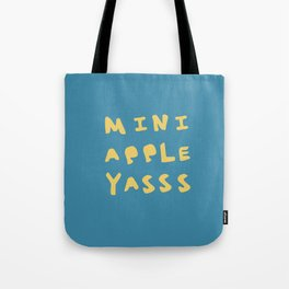 Mini Apple Yasss Tote Bag