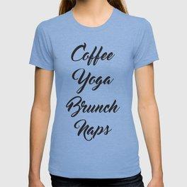 Coffee Yoga Brunch Naps T-shirt