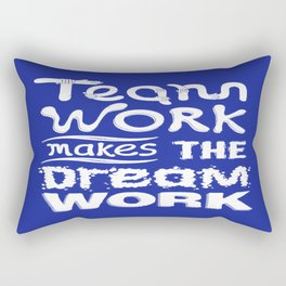 Team Work makes the dream work Inspirational Motivational Quote typography Design Rectangular Pillow