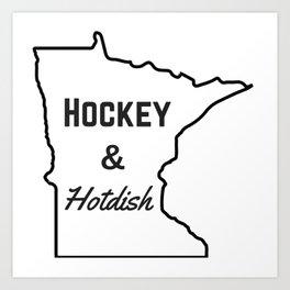 Hockey & Hotdish Art Print