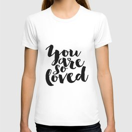 Nursery Decor You Are So Loved Nursery Printable Typographic Wall Art Typography Phrase Mini Learner T-shirt