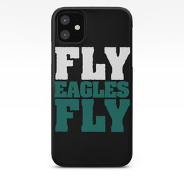 Fly Eagles Fly iPhone Case