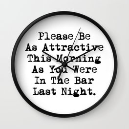 Be Attractive Wall Clock