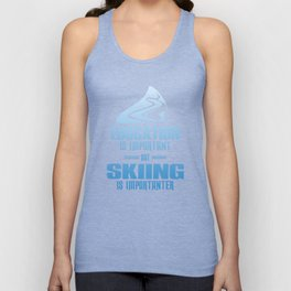 Education Is Important But Skiing Is Importanter wb Unisex Tank Top