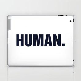 HUMAN. Laptop & iPad Skin