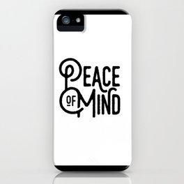Motivational & Inspirational Quotes - Peace of mind MMS 517 iPhone Case