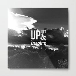 Up Lift & Inspire Metal Print