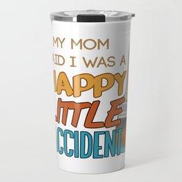 Happy Little Accident Travel Mug