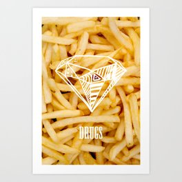 Diamonds & French Fries Art Print