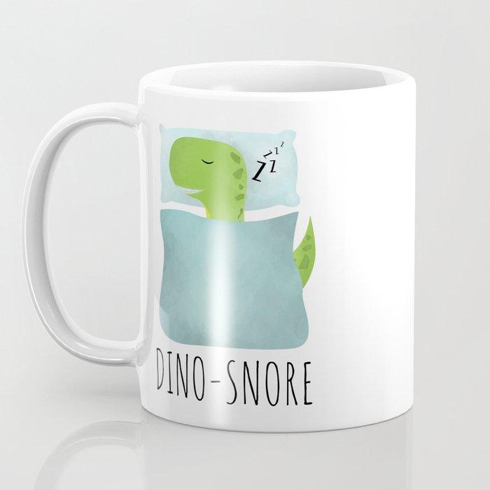 Dino-Snore Coffee Mug