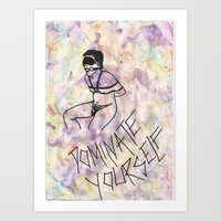 Dominate Yourself Art Print