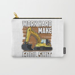 Excavator hard work construction job site craft cool shit gift idea Carry-All Pouch