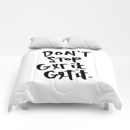 Don't Stop Get It, Get It. Comforters