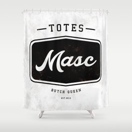 Totes Masc - Vintage Shower Curtain