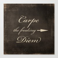 carpe diem Canvas Prints featuring Carpe Diem by Durin Eberhart