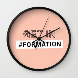 GET IN #FORMATION Wall Clock
