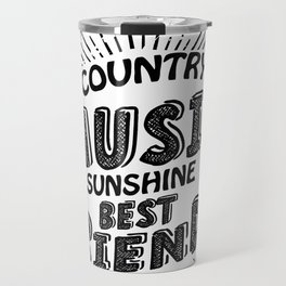 Country Music Sunshine And Best Friends Gift Travel Mug
