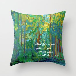 Stand Firm in Your Faith Throw Pillow