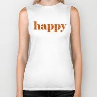 be happy Biker Tanks featuring Happy by Philippa K