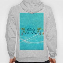 Aloha Beaches Hoody