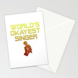World's okayest Singer Singing Present Stationery Cards