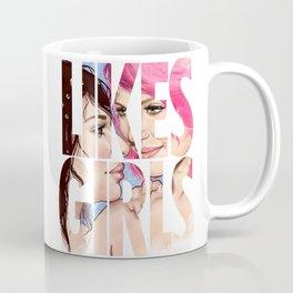 Likes Girls Coffee Mug