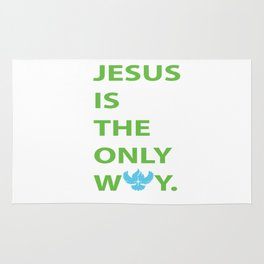 JESUS IS THE ONLY WAY Rug