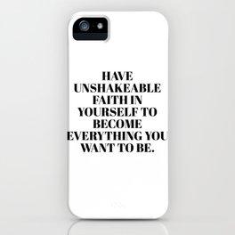 have unshakeable faith iPhone Case