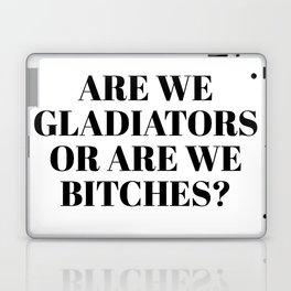 are we gladiators Laptop & iPad Skin