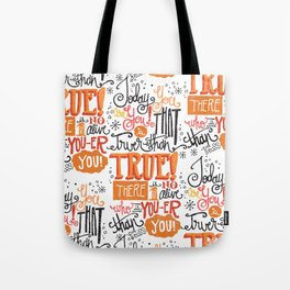 TODAY YOU ARE YOU... - DR. SEUSS Tote Bag