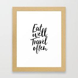 Printable Art,Eat Well Travel Often,Kitchen Decor,Travel Poster,Inspirational Quote,Motivational Art Framed Art Print