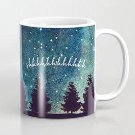 Shhhhhhhhhhh Coffee Mug