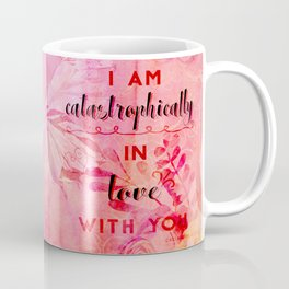 In love with you Coffee Mug