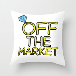 OFF THE MARKET Wedding Bachelor Party Bride Gift Throw Pillow