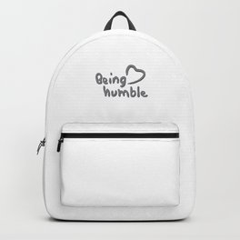 Being Humble <3 Backpack