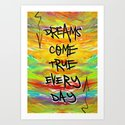 Dreams Come True Every Day by vincentjnewman