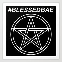 #BLESSEDBAE Art Print