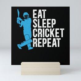 Eat Sleep Cricket Repeat Player Coach Game Sport Mini Art Print