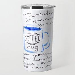 Coffee Kisses Travel Mug