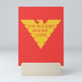 i am fire and life incarnate now and forever i am dark phoenix Mini Art Print