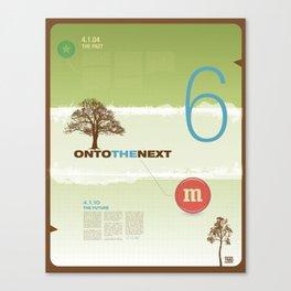 Onto The Next - TMD Canvas Print