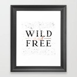 Wild and Free Rose Gold on White Framed Art Print
