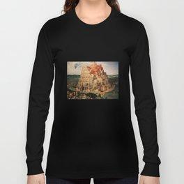 The Tower of Babel by Pieter Bruegel the Elder Long Sleeve T-shirt