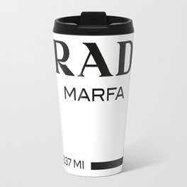 PradaMarfa sign Travel Mug
